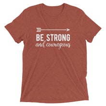 Load image into Gallery viewer, Clay Triblend Be Strong & Courageous T-Shirt