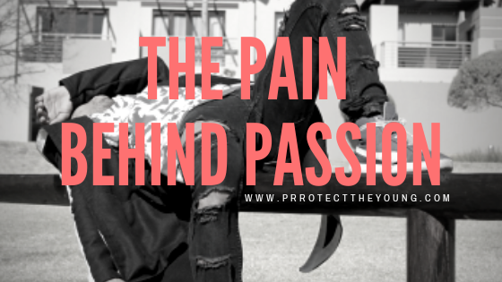 The Pain behind passion