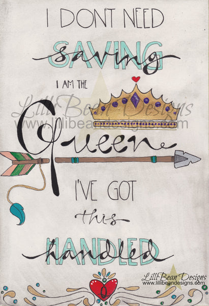 I am the Queen  - Art Print