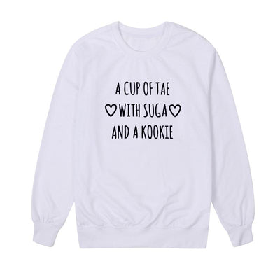 """A CUP OF TAE WITH SUGA AND A KOOKIE"" SWEATSHIRTS"