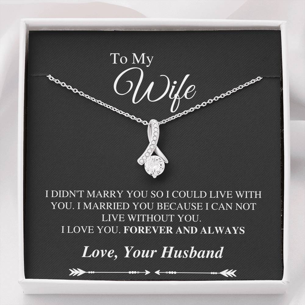 To My Wife Alluring Necklace - Can't Live Without You Message Card - Black