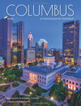 Columbus Ohio -  A Photographic Portrait Coffee Table Book - Celebrate Local, Shop The Best of Ohio