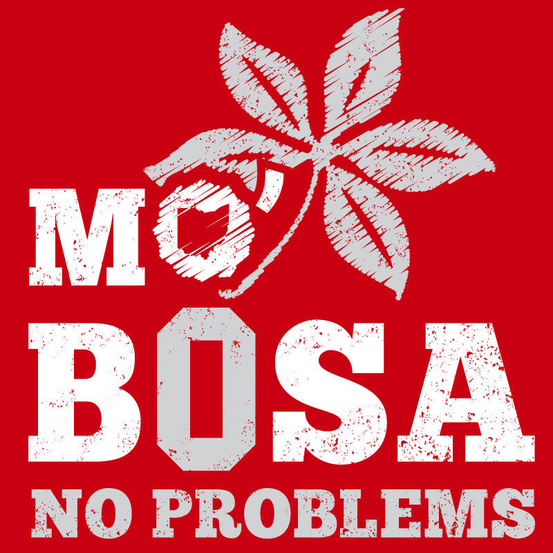 Mo' Bosa No Problems - Unisex T-Shirt - Celebrate Local, Shop The Best of Ohio