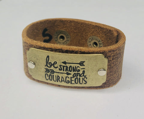 Be Strong and Courageous Inspiration Leather Bracelet  1in