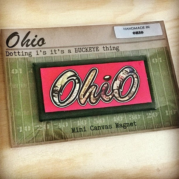 Ohio Dotting i's It's a Buckeye Thing -   Mini Canvas Magnet - Celebrate Local, Shop The Best of Ohio