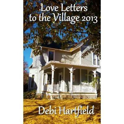 Love Letters To The Village Paperback (2013) - Celebrate Local, Shop The Best of Ohio