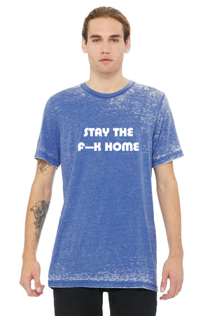"""STAY THE F--K HOME"" Vintage Acid Wash Tee - Royal Blue - UNISEXY"