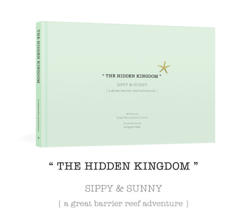 Uncle Bear Skin's The Hidden Kingdom (Sippy & Sunny) a great barrier reef adventure