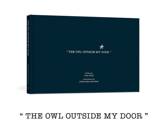 Uncle Bear Skins /The owl Outside my Door