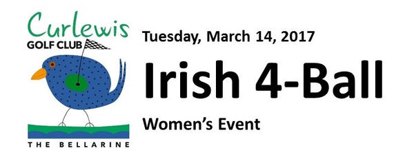 Irish 4-Ball Women's Event - Tuesday, March 14, 2017