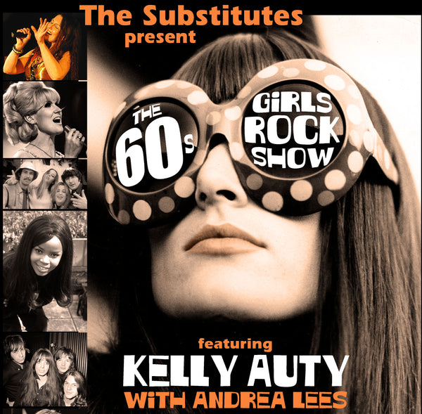 The 60s Girls Rock Show!