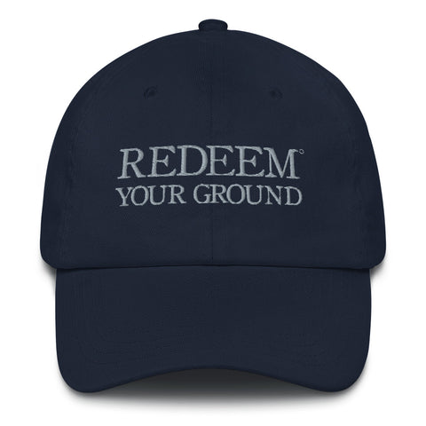 Redeem Your Ground | Dad Hat