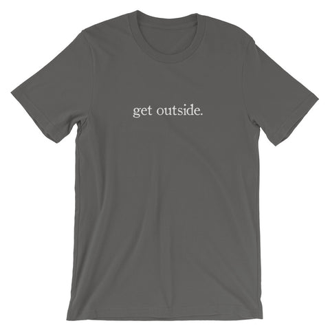 get outside. | Tee