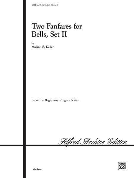 Two Fanfares for Bells, Set II