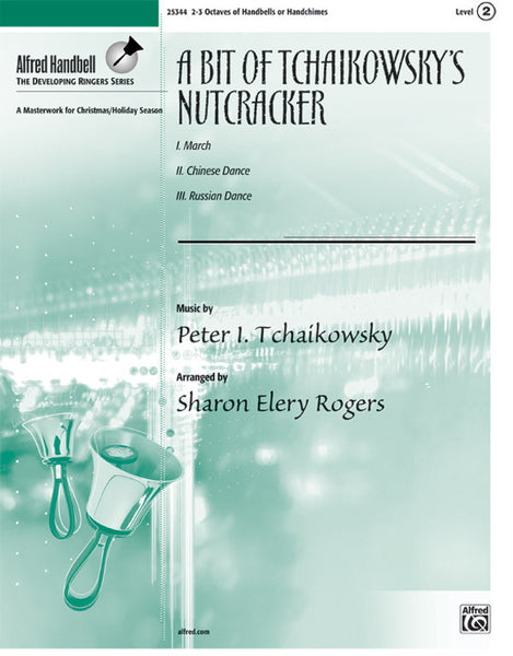 A Bit of Tchaikovsky's <i>Nutcracker</i>