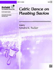 Celtic Dance on Pleading Savior