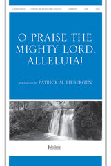 O Praise the Mighty Lord, Alleluia! (O Praise the Risen Lord, Alleluia!)