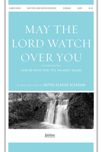 May the Lord Watch over You