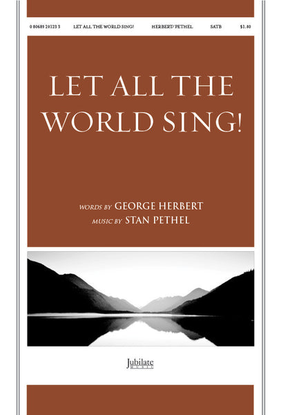 Let All the World Sing!