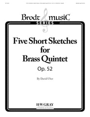 Five Short Sketches for Brass Quintet