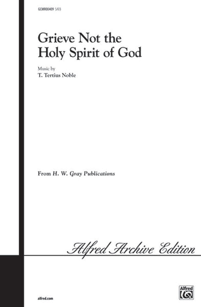 Grieve Not the Holy Spirit of God