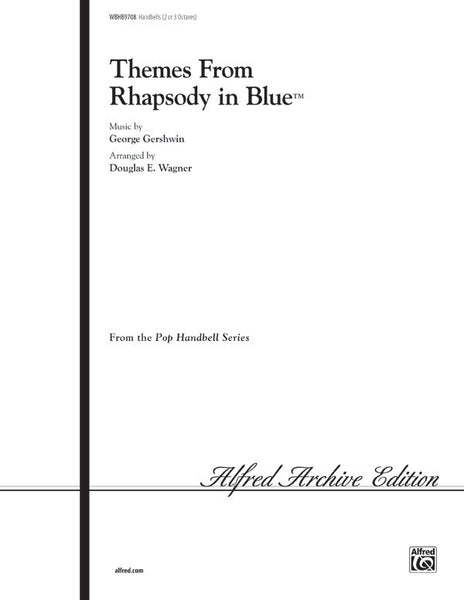 <I>Rhapsody in Blue,</I> Themes from