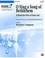 O Sing a Song of Bethlehem (I Heard the Voice of Jesus Say)