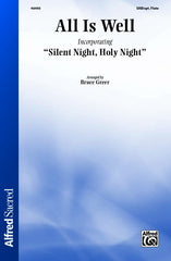 All Is Well (Incorporating Silent Night, Holy Night)