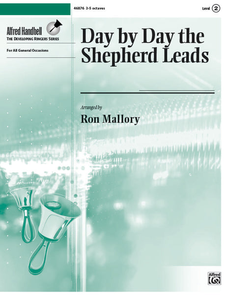 Day by Day the Shepherd Leads