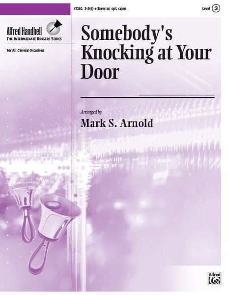 Somebody's Knocking at Your Door