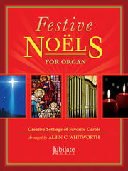 Festive Noels for Organ