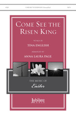 Come, See the Risen King!