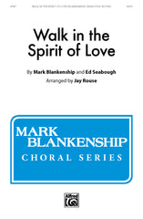 Walk in the Spirit of Love