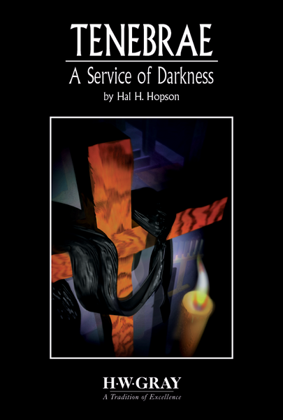 Tenebrae: A Service of Darkness