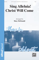 Sing Alleluia! Christ Will Come