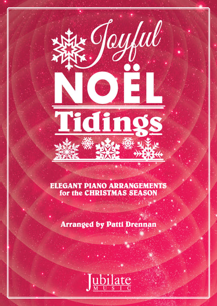 Joyful Noel Tidings