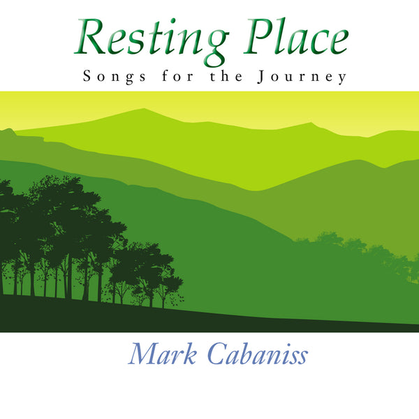 Resting Place: Songs for the Journey