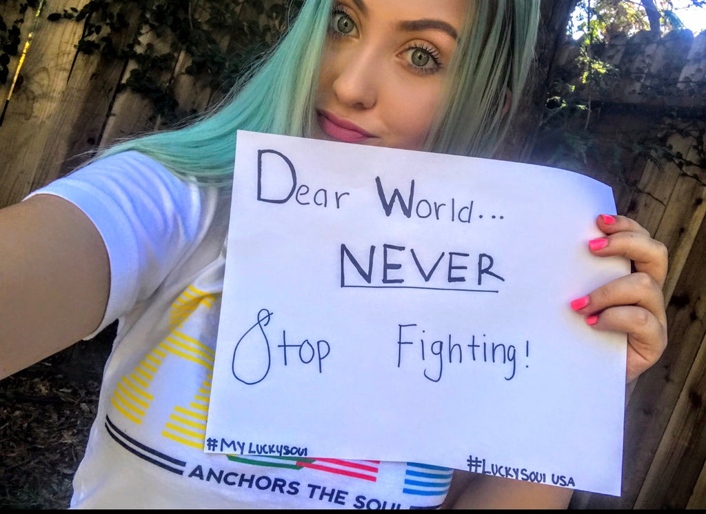 Dear World.. NEVER Stop Fighting!!