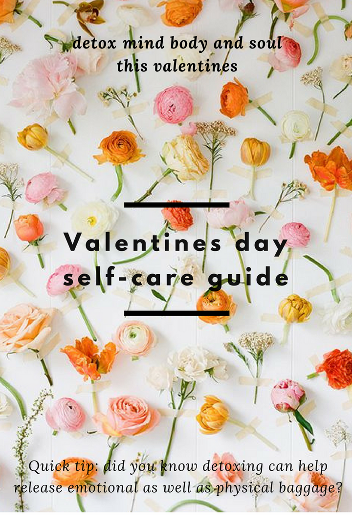 How to do Self Care Right this Valentines