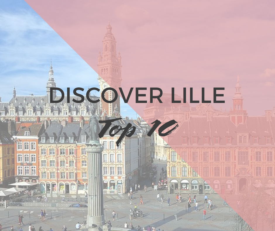 10 Places to see in Lille