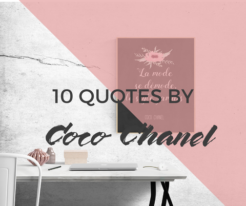 10 Quotes by Coco Chanel to awake your inner French lady