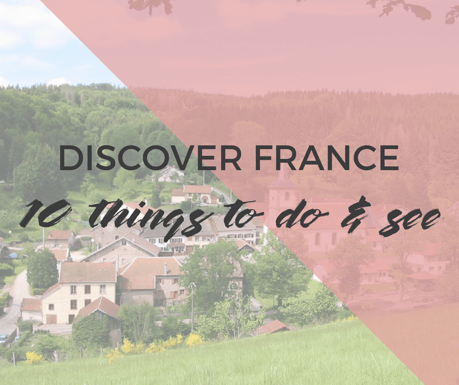 Visit France: The Practical Guide