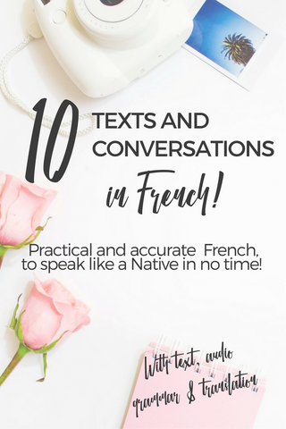 10 Texts and French conversations