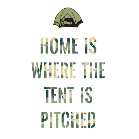 Home is Where the Tent is Pitched