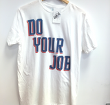Do Your Job SIZE L
