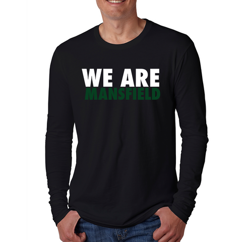 Mansfield We Are Long Sleeve T-Shirt