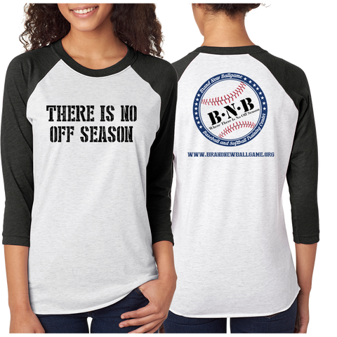 There is No Off Season Baseball Raglan 3/4 Sleeve T-Shirt