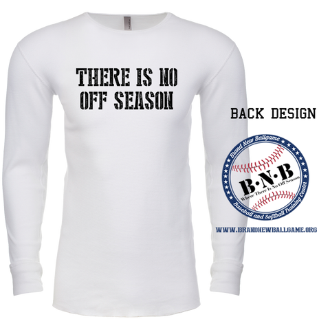 There is No Offseason Long Sleeve Waffle