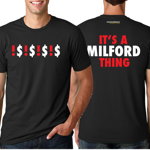 Milford It's a Milford Thing T-Shirt