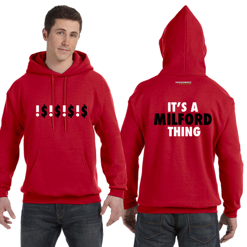 Milford It's a Milford Thing Hoodie